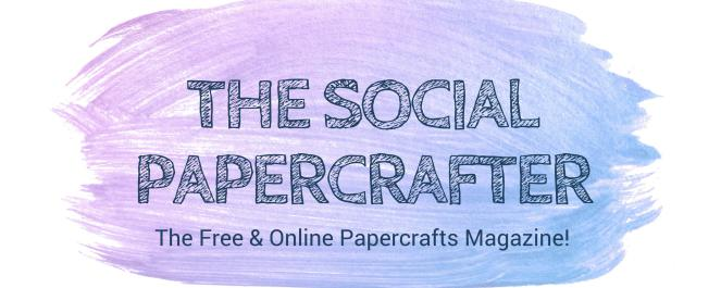The Social Papercrafter Magazine